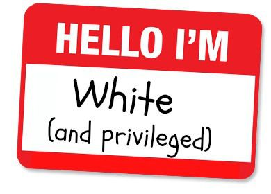 White Privilege and Me